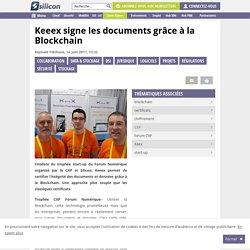 Keeex signe les documents grâce à la Blockchain