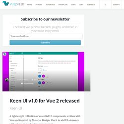 Keen UI v1.0 for Vue 2 released - Vue.js Feed