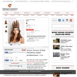 Keene: Forever 21 Sells Headdress, Again