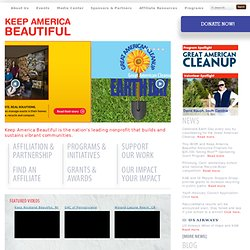 Keep America Beautiful: Litter Prevention, Waste Reduction, Beautification