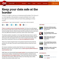 Keep your data safe at the border