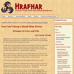 You Can't Keep a Dead Man Down: Draugar in Lore and Life