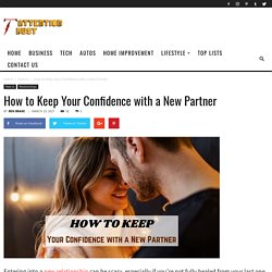 How to Keep Your Confidence with a New Partner