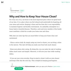 Why and How to Keep Your House Clean?