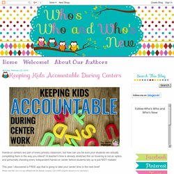 Keeping Kids Accountable During Centers