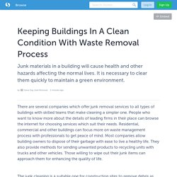 Keeping Buildings In A Clean Condition With Waste Removal Process
