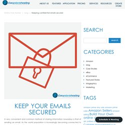 Keeping confidential emails secured