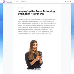 Keeping Up the Social Distancing with Social Networking