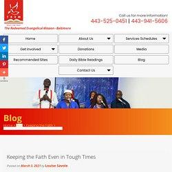 Keeping the Faith Even in Tough Times