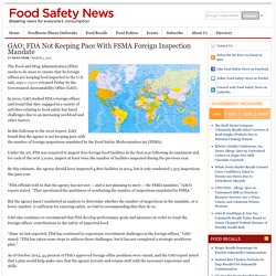 FOOD SAFETY NEWS 03/03/15 GAO: FDA Not Keeping Pace With FSMA Foreign Inspection Mandate