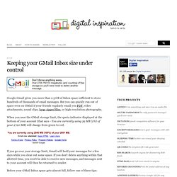 Keeping your GMail Inbox size under control - Digital Inspiratio