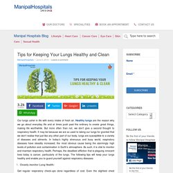 Tips for Keeping Your Lungs Healthy and Clean - Manipal Hospitals Blog