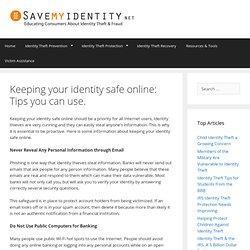 Keeping your identity safe online: Tips you can use.