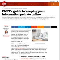 CNETs guide to keeping your information private online