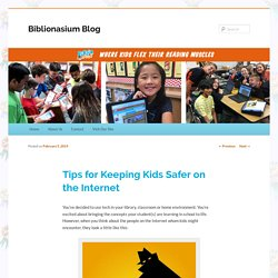 Tips for Keeping Kids Safer on the Internet