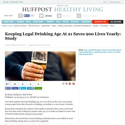 Keeping Legal Drinking Age At 21 Saves 900 Lives Yearly: Study