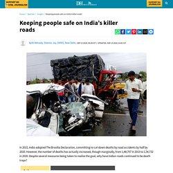 (Negative Reinforcement) Keeping people safe on India's killer roads