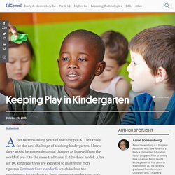 Keeping Play in Kindergarten