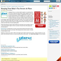 Keeping Your Baby's Toy Secure At Place by Compac Ind