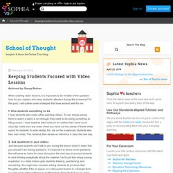 Keeping Students Focused with Video Lessons