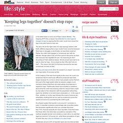 'Keeping Legs Together' Doesn't Stop Rape