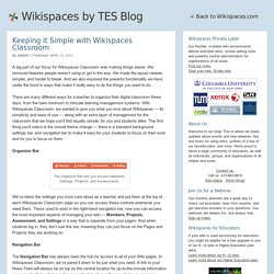 Keeping it Simple with Wikispaces Classroom