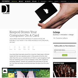 Keepod Stores Your Computer On A Card