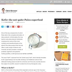 Kefir: The Not-Quite-Paleo Superfood
