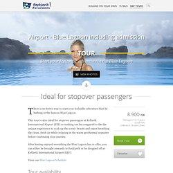 Keflavik Airport to Blue Lagoon bus fare - Reykjavik Excursions