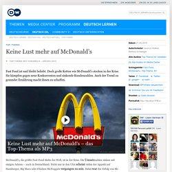 Keine Lust mehr auf McDonald's