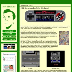 Keith is Good!: 8-Bit Encyclopaedia: Motor City Patrol