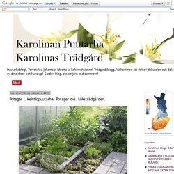 Karolinan puutarha. Karolinas trädgård. Karolina's garden.: Potager l. keittiöpuutarha. Potager dvs. köksträdgården.