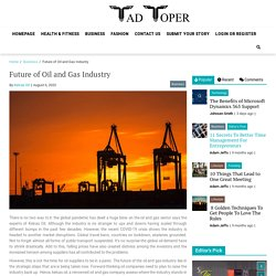 Oil and Gas Industry's Future