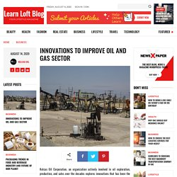 Innovations to Improve Oil and Gas Sector