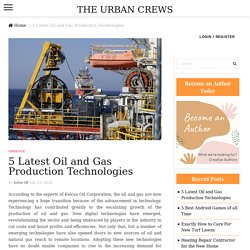 Oil and Gas Production Technologies