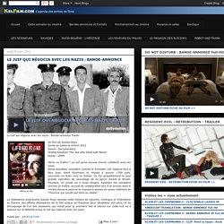 KELFILM.COM: LE JUIF QUI NÉGOCIA AVEC LES NAZIS : BANDE-ANNONCE