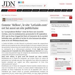 """Comme """"Kelkoo"""", le site """"LeGuide.com"""" est lui aussi un site publicitaire par Matthieu Berguig - Chronique e-Business"""