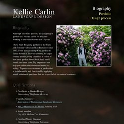 Kellie Carlin Landscape Design → Biography