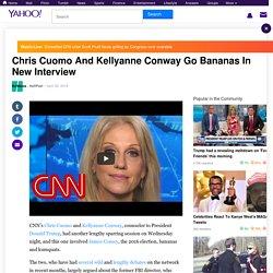Chris Cuomo And Kellyanne Conway Go Bananas In New Interview
