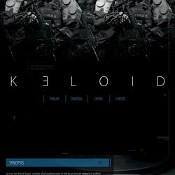 KELOID - Shortfilm by BLR