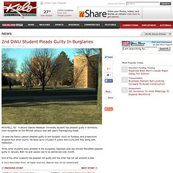 2nd DWU Student Pleads Guilty In Burglaries