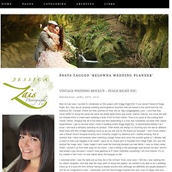 Kelowna Wedding Planner « Jessica Zais Photography