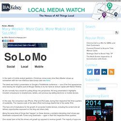 » Mary Meeker: More Data, More Mobile (and SoLoMo)