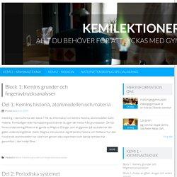 Block 1: Kemins grunder och fingeravtrycksanalyser