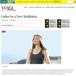 Sally Kempton's Letter to a New Meditator