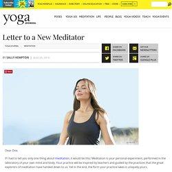 Sally Kempton's Letter to a New Meditator
