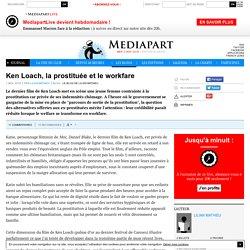 Ken Loach, la prostituée et le workfare