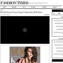 Kendall Jenner Covers Vogue's September 2016 Issue