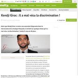 Kendji Girac : Il a mal vécu la discrimination