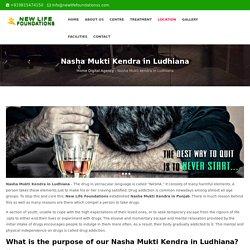 Nasha Mukti Kendra in Ludhiana
